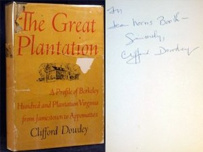 The Great Plantation by Clifford Dowdey